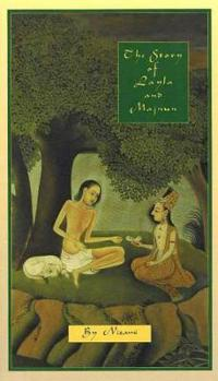 The Story of Layla and Majnun