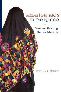 Amazigh Arts in Morocco