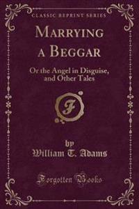 Marrying a Beggar