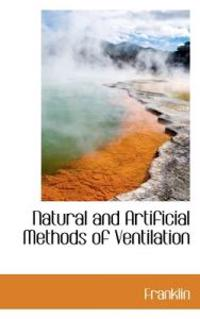 Natural and Artificial Methods of Ventilation
