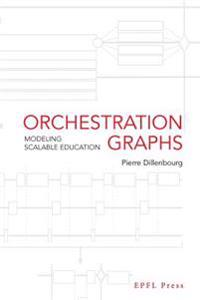 Orchestration Graphs: Modeling Scalable Education