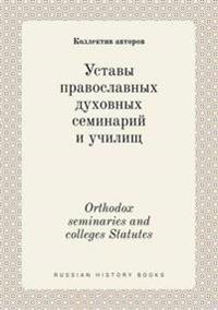 Orthodox Seminaries and Colleges Statutes