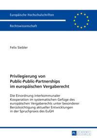 Privilegierung von Public-Public-Partnerships im europaeischen Vergaberecht