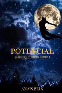 Potencial: Saga Equilibrio. Libro I
