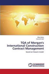 Tqa of Morgan's International Construction Contract Management