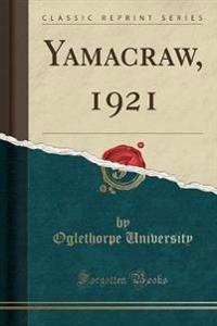 Yamacraw, 1921 (Classic Reprint)
