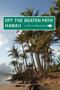 Hawaii Off the Beaten Path(R)