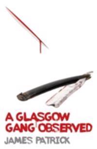 Glasgow gang observed