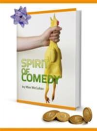 Spirit of Comedy by Max McCullan