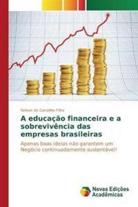 A Educacao Financeira E a Sobrevivencia Das Empresas Brasileiras