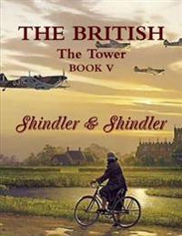 The British: The Tower: Book V