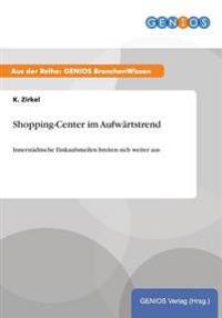 Shopping-Center Im Aufwartstrend