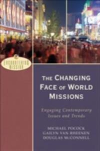 Changing Face of World Missions (Encountering Mission)