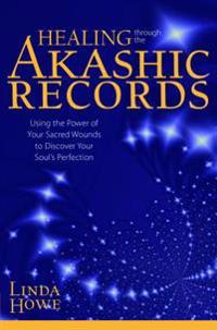 Healing Through the Akashic Records
