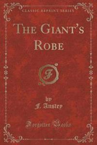 The Giant's Robe (Classic Reprint)