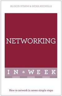 Teach Yourself Successful Networking in a Week