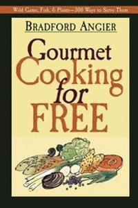Gourmet Cooking for Free