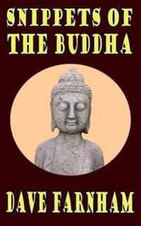 Snippets of the Buddha