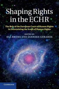 Shaping Rights in the Echr