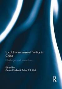 Local Environmental Politics in China