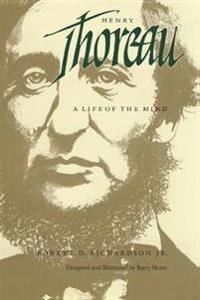 Henry thoreau - a life of the mind