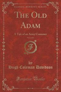 The Old Adam, Vol. 2 of 3