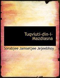 Tuqviuti-Din-I-Mazdiasna