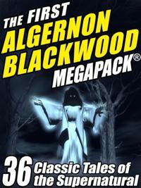 First Algernon Blackwood MEGAPACK (R)