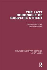 Last Chronicle of Bouverie Street