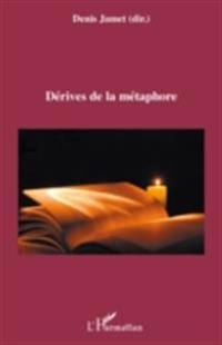 Derives de la metaphore