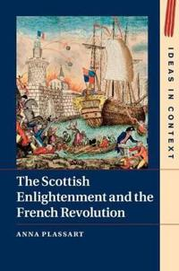 Scottish Enlightenment and the French Revolution