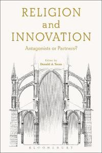 Religion and Innovation: Antagonists or Partners?