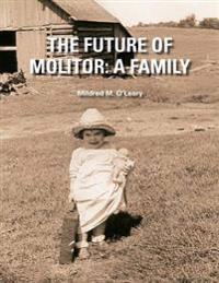 The Future of Molitor