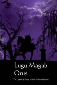 Lugu Magab Orus: The Legend of Sleepy Hollow (Estonian Edition)