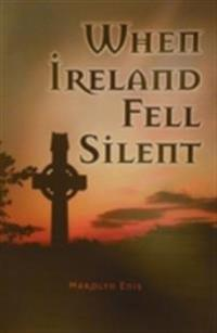 When Ireland Fell Silent
