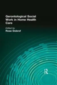 Gerontological Social Work in Home Health Care