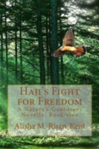 Haji's Fight For Freedom