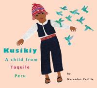 Kusikiy, A Child from Taquile, Peru
