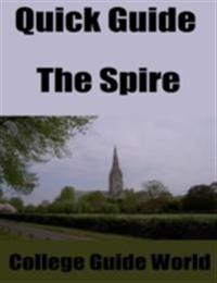 Quick Guide: The Spire