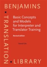 Basic Concepts and Models for Interpreter and Translator Training
