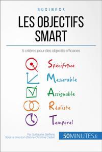 Les criteres SMART pour un objectif sur mesure !
