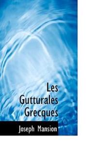Les Gutturales Grecques
