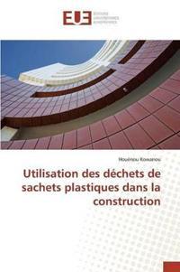 Utilisation Des Dechets de Sachets Plastiques Dans La Construction