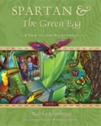 Spartan and the Green Egg, Book 1