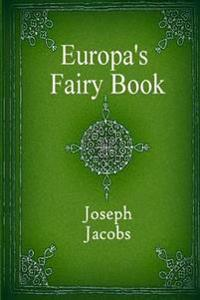 Europa's Fairy Book (Illustrated)