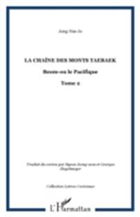 Chaine des monts taebaek t.2