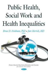 Public Health, Social WorkHealth Inequalities