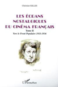 ecrans nostalgiques du cinema francais t.2