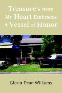 Treasure's from My Heart Embraces a Vessel of Honor