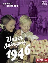 Unser Jahrgang 1946